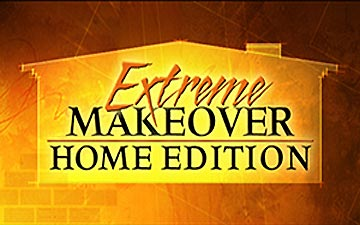 As Seen on Extreme Makeover Home Edition